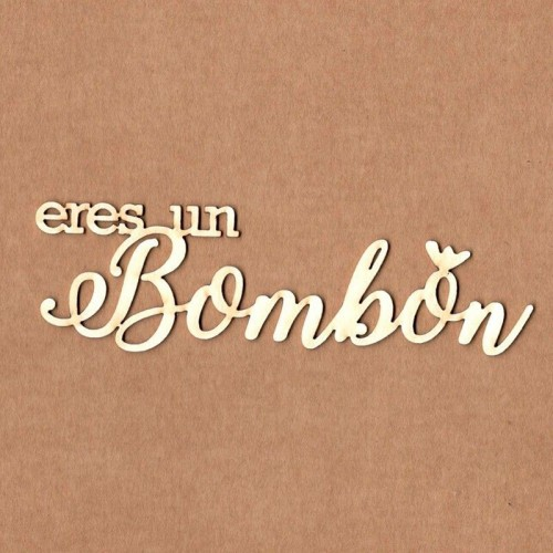 "Chipboard Kora Projects ""Eres un bombón"""